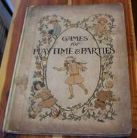 Games for Playtime & Parties: With & Without Music for Children of All Ages
