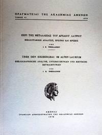 Ueber den Erzbergbau in Alten Laurium - Bibliographische Analyse, Untersuchungen und kritische...