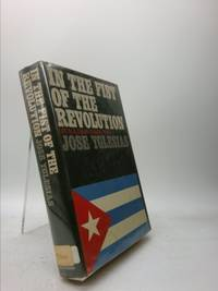 In the Fist of the Revolution: Life in Castro's Cuba by  Jose Yglesias - First Edition - 1968 - from ThriftBooks (SKU: 1225540856)