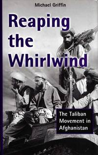 image of Reaping the Whirlwind.  The Taliban Movement in Afghanistan