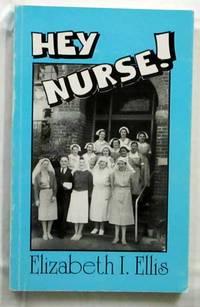 Hey Nurse! [Signed Copy]