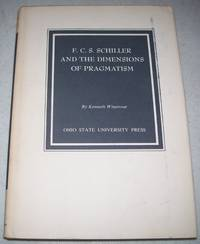 F.C.S. Schiller and the Dimensions of Pragmatism (The Commission on Studies in Educational Theory...