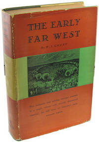 The Early Far West: A Narrative Outline, 1540-1850.