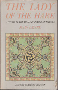 image of The Lady of the Hare: a Study in the Healing Power of Dreams