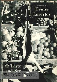 O TASTE AND SEE, NEW POEMS