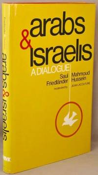 image of Arabs & Israelis, A dialogue.