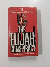 The Elijah Conspiracy