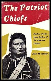 image of THE PATRIOT CHIEFS - Studies of Nine Great Leaders of the American Indians