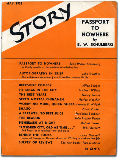 New York: Story Magazine Inc, 1938. Softcover. Very Good. Wrappers. Corners a little bumped, spine e...