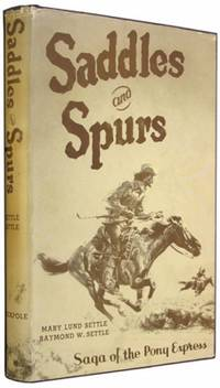Saddles and Spurs: The Pony Express Saga.