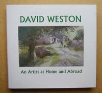 David Weston: An Artist at Home and Abroad.