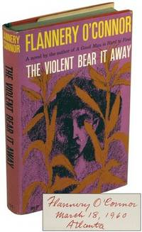 The Violent Bear It Away by O'CONNOR, Flannery - 1960