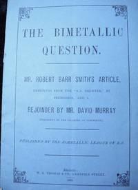 THE BIMETALLIC QUESTION. Coinage.Silver.Gold. 1893