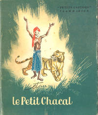 Le Tigre, Le Brahmane Et...le Petit Chacal by Folk Tales - First Thus - 1948 - from E M Maurice Books, LLC, ABAA and Biblio.com