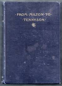 From Milton to Tennyson. Masterpieces of English Poetry