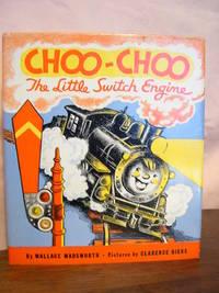 image of CHOO-CHOO; THE LITTLE SWITCH ENGINE