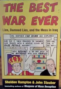image of The Best War Ever: Lies, Damned Lies, and the Mess in Iraq