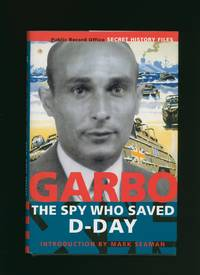 Garbo; The Spy Who Saved D-Day [Secret History Files]