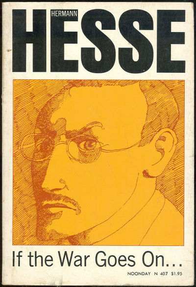 IF THE WAR GOES ON Reflections on War and Politics, Hesse, Hermann