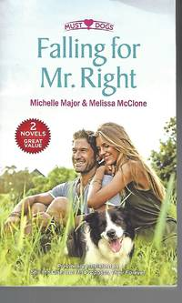 Falling for Mr. Right: An Anthology (Must Love Dogs)