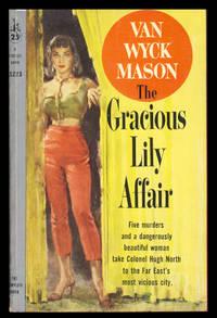 The Gracious Lily Affair