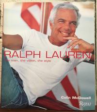 RALPH LAUREN. The Man, The Vision, The Style
