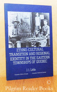 """image of Ethno-Cultural Transition and Regional Identity in the Eastern Townships  of Quebec. (Booklet #13 in """"Canada's Ethnic Groups"""" series)."""