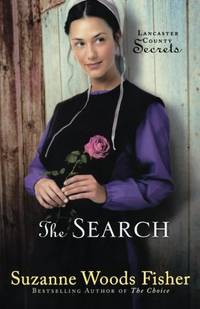The Search: A Novel: Volume 3 (Lancaster County Secrets) by  Suzanne Woods Fisher - Paperback - from World of Books Ltd and Biblio.com