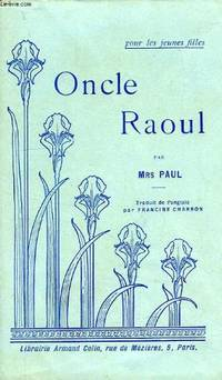 Oncle Raoul by Mrs Paul - 1925 - from Le Grand Chene (SKU: 26862)