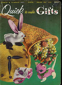 Quick to Make Gifts, Book No. 318