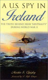 A U. S. Spy in Ireland