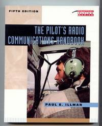 The Pilot's Radio Communications Handbook [Practical Flying Series]