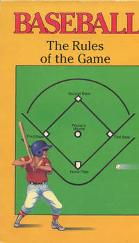 BASEBALL : The Rules of the Game