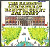 The Garden and Parks at Hampton Court and Bushy