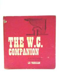 The W.C. Companion: A Little Book Of Meditations