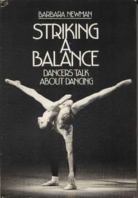 Striking a Balance : Dancers Talk about Dancing