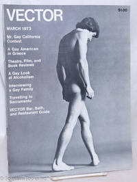 image of Vector: a voice for the homosexual community; vol. 9, #3, March 1973; Mr. Gay California Contest