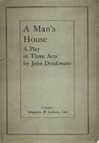 A Man's House, A Play in Three Acts