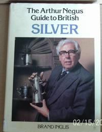 Arthur Negus Guide to British Silver