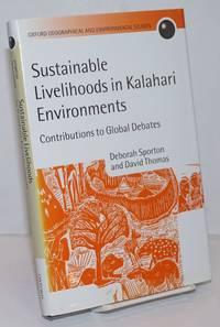 image of Sustainable Livelihoods in Kalahari Environments, A Contribution to Global Debates