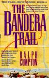 image of The Bandera Trail (The traildrive series)