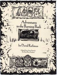 Adventures in the burning bush adapted from Amos Tutuola's The palm-wine drunkard