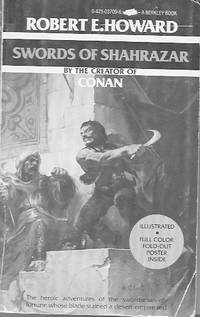Swords of Shahrazar by  Robert E Howard  - Paperback  - 1978  - from Farrellbooks (SKU: 002811)