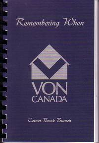 REMEMBERING WHEN An Anthology of Reminiscences, Stories and Poems Celebrating the International...