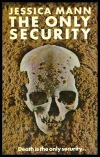 THE ONLY SECURITY - A Thea Crawford Mystery