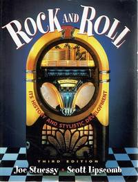 Rock and Roll: Its History and Stylistic Development (3rd Edition)