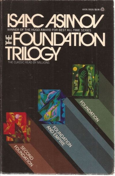 The Foundation Trilogy: Foundation, Second Foundation, Foundation and Empire, Asimov, Isaac