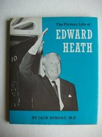 The Picture Life of Edward Heath