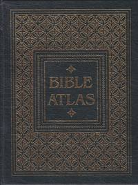 Holman Bible Atlas. A Complete Guide to the Expansive Geography of Biblical History