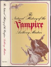 The Natural History of the Vampire.-illustrated